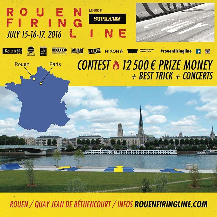 Rouen firing line skate contest - supra - 15 16 17 juillet 2016