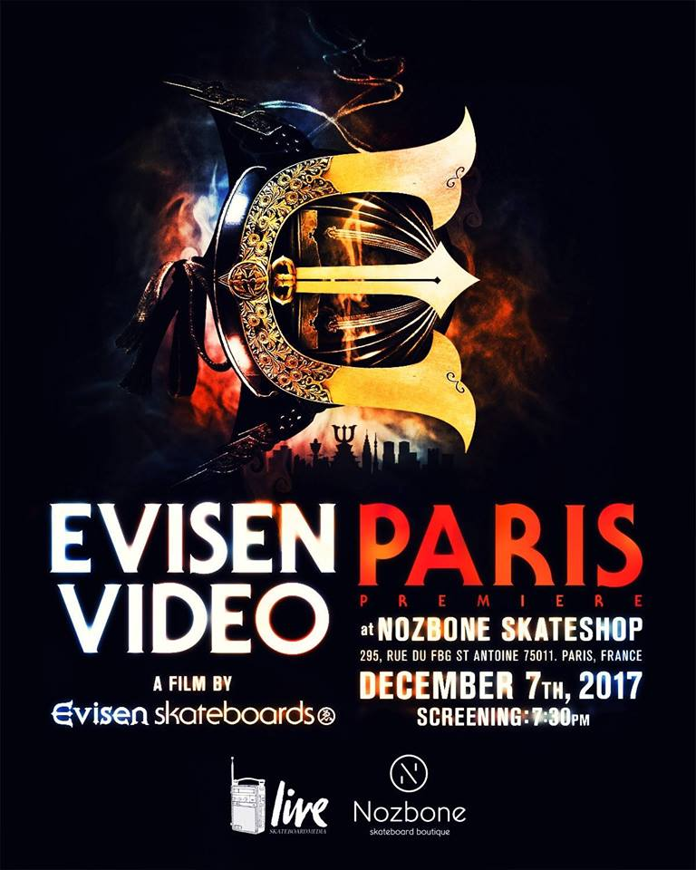 Evisen Skateboards movie premiere Paris jeudi 7 decembre 2017