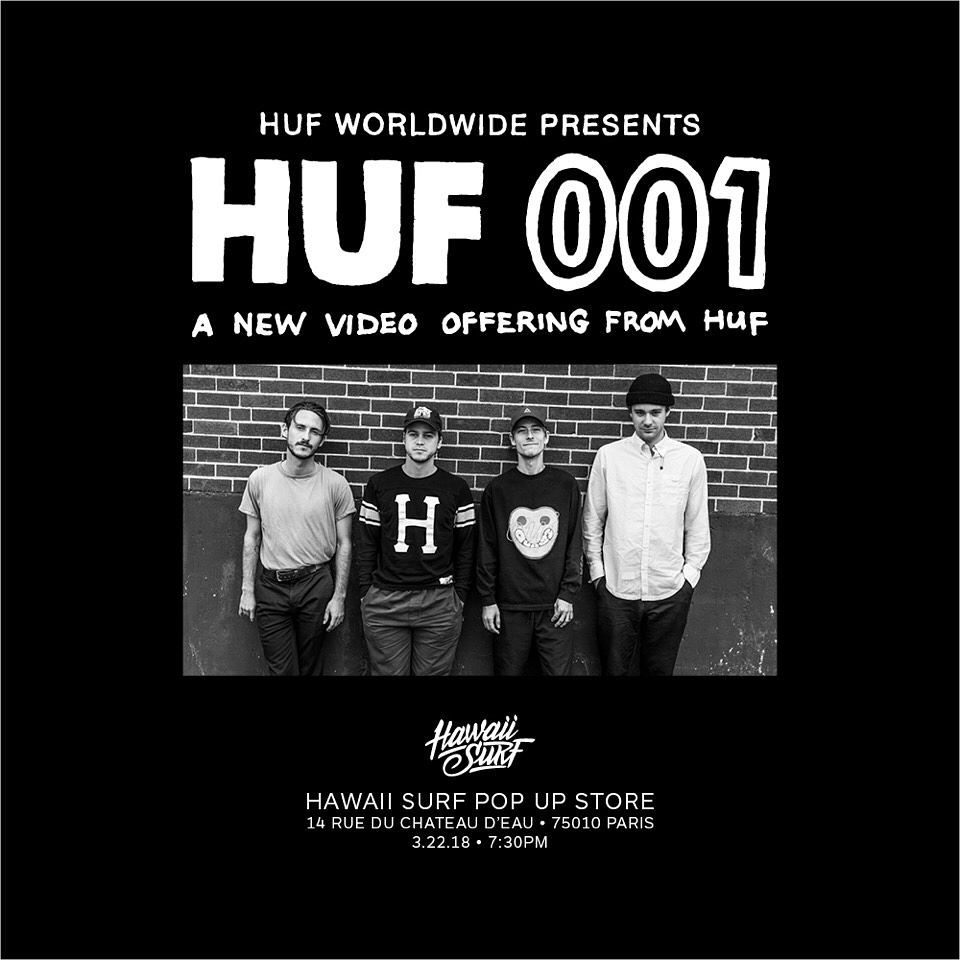 HUF VIDEO HUF 001 PREMIERE PARIS 22.03.2018